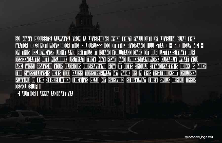 God Always Help Us Quotes By Anna Akhmatova