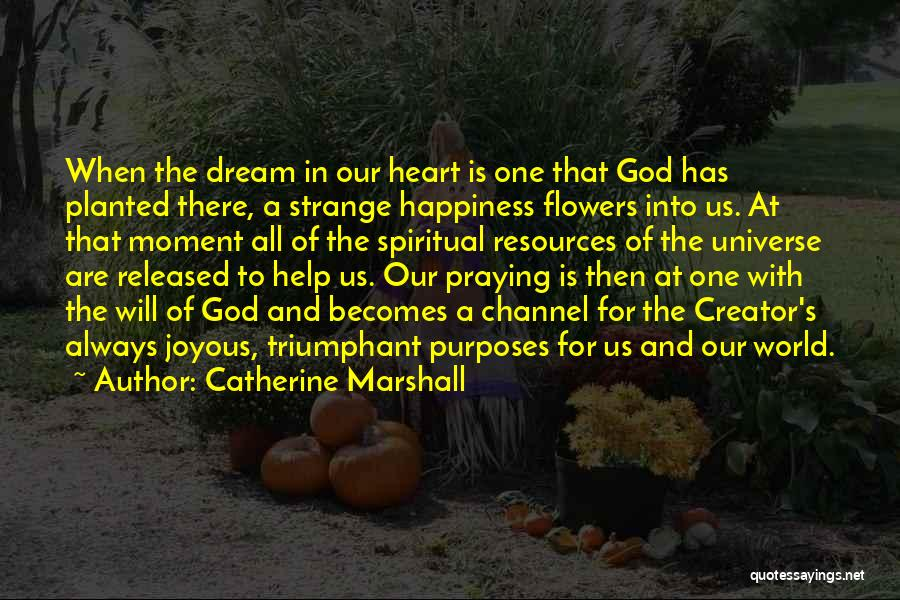 God Always Help Us Quotes By Catherine Marshall