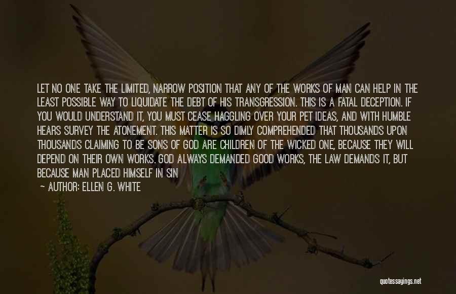 God Always Help Us Quotes By Ellen G. White