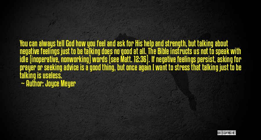 God Always Help Us Quotes By Joyce Meyer