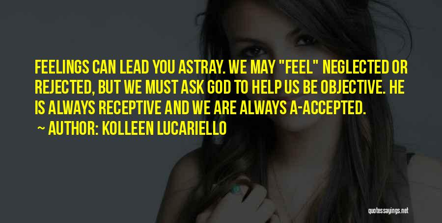 God Always Help Us Quotes By Kolleen Lucariello