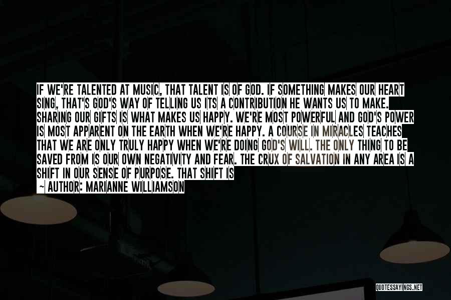 God Always Help Us Quotes By Marianne Williamson