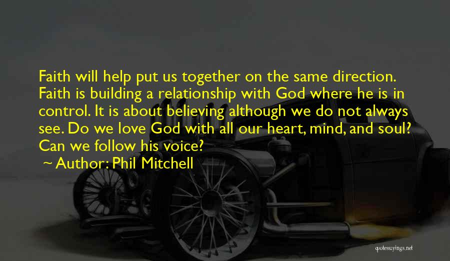 God Always Help Us Quotes By Phil Mitchell