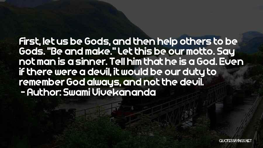 God Always Help Us Quotes By Swami Vivekananda