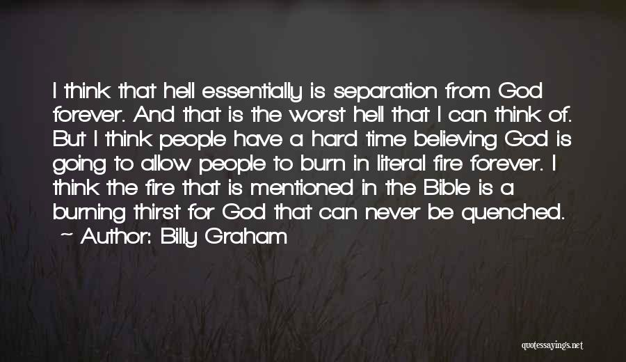 God And Hard Times Quotes By Billy Graham