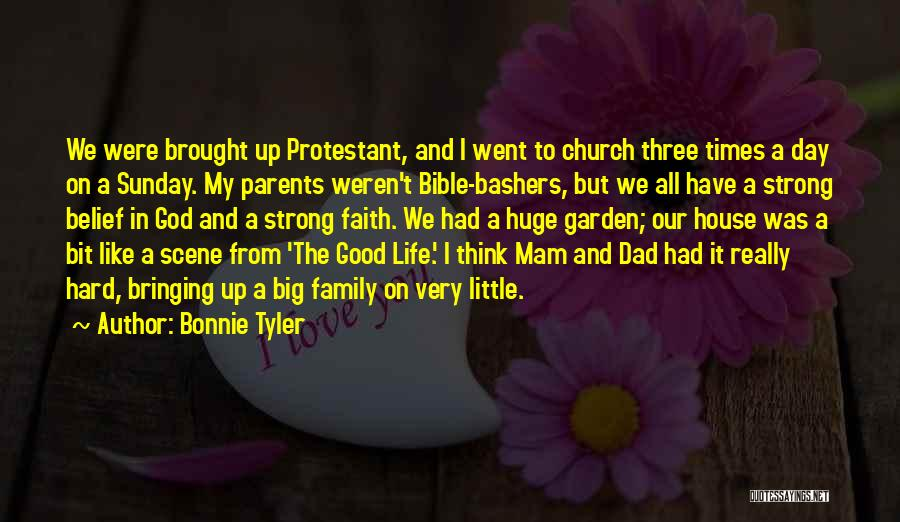 God And Hard Times Quotes By Bonnie Tyler
