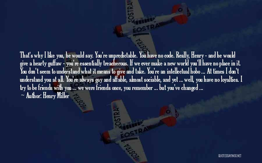 God And Hard Times Quotes By Henry Miller