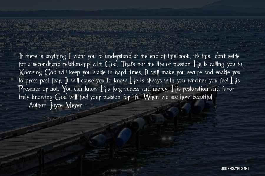 God And Hard Times Quotes By Joyce Meyer