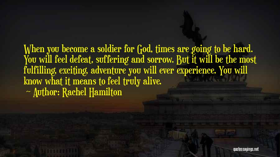 God And Hard Times Quotes By Rachel Hamilton