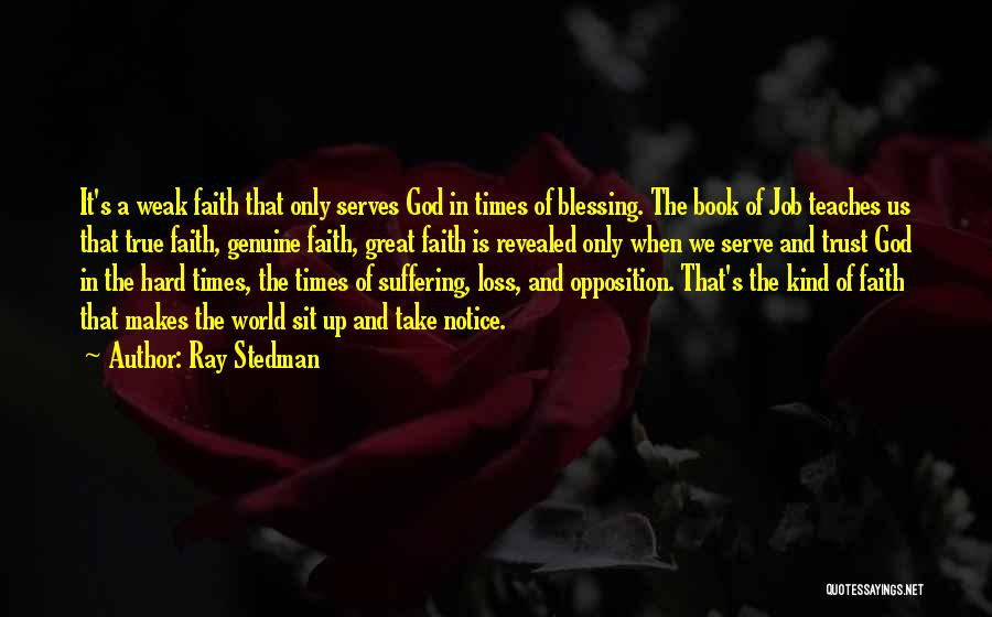 God And Hard Times Quotes By Ray Stedman