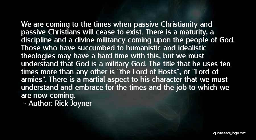 God And Hard Times Quotes By Rick Joyner