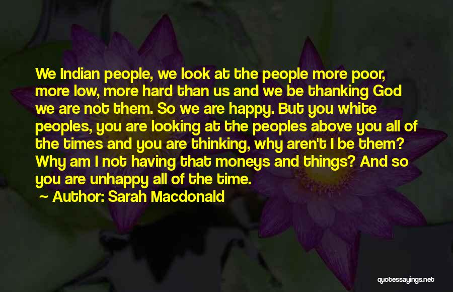 God And Hard Times Quotes By Sarah Macdonald