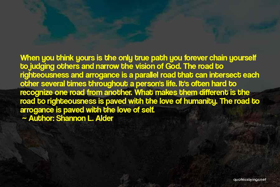 God And Hard Times Quotes By Shannon L. Alder