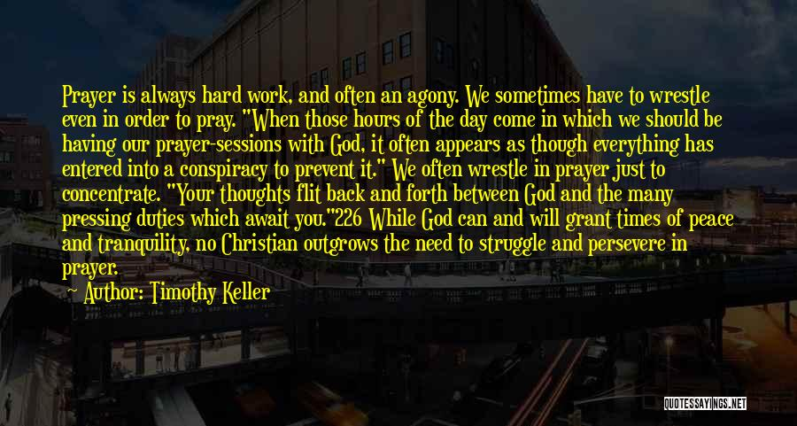 God And Hard Times Quotes By Timothy Keller