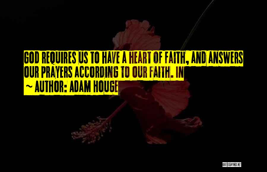 God Answers Prayers Quotes By Adam Houge