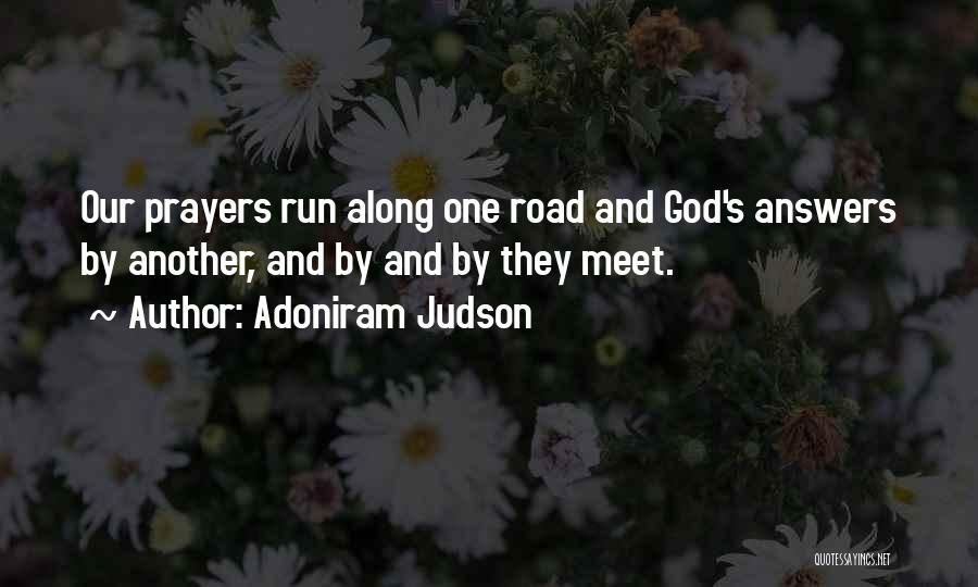 God Answers Prayers Quotes By Adoniram Judson
