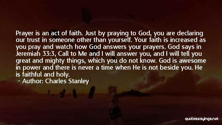 God Answers Prayers Quotes By Charles Stanley