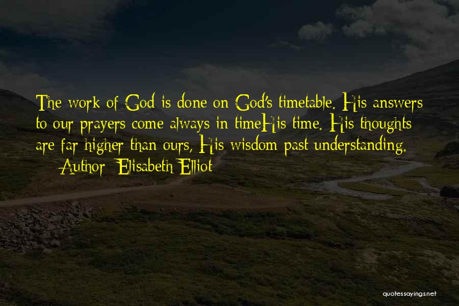 God Answers Prayers Quotes By Elisabeth Elliot