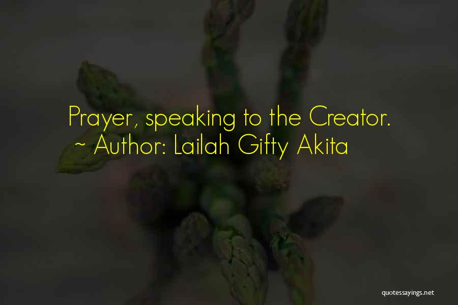 God Answers Prayers Quotes By Lailah Gifty Akita
