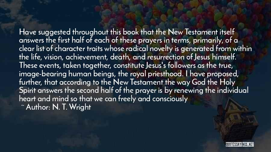 God Answers Prayers Quotes By N. T. Wright