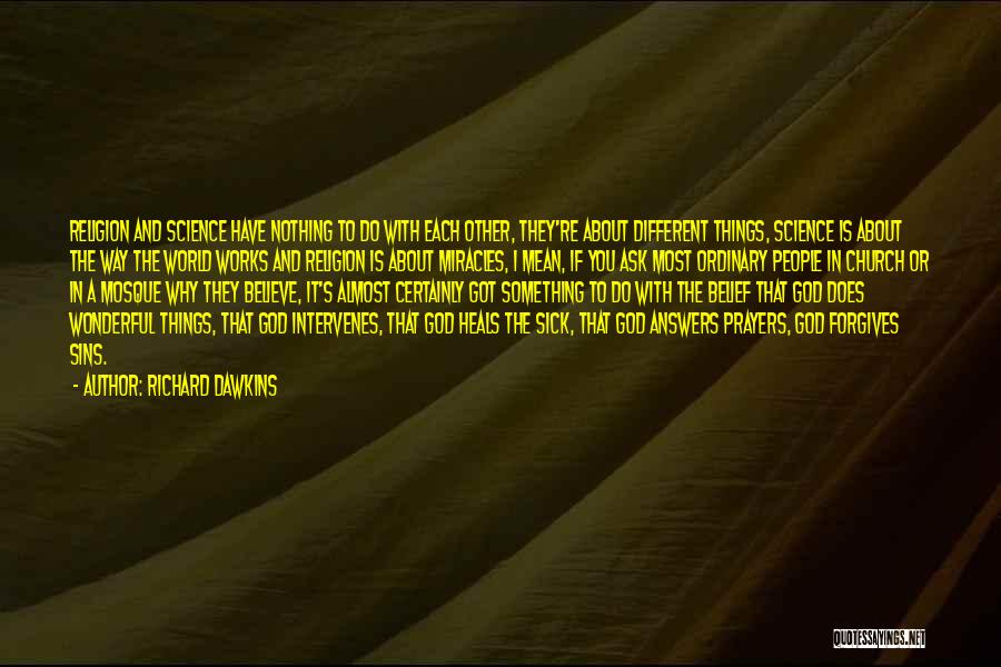 God Answers Prayers Quotes By Richard Dawkins
