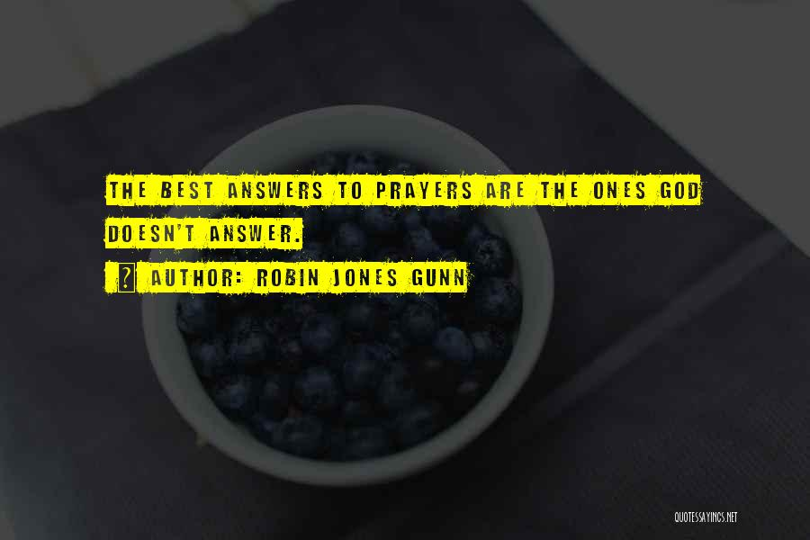 God Answers Prayers Quotes By Robin Jones Gunn