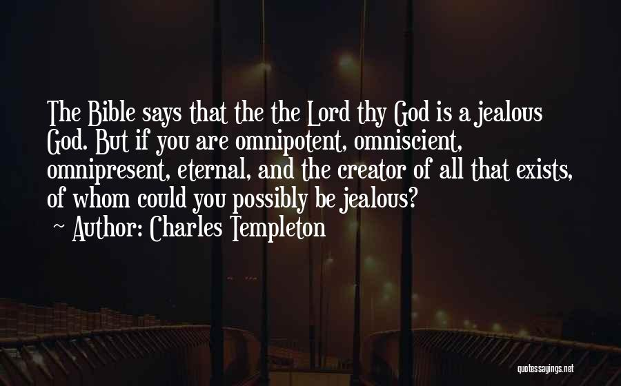 God As Creator Bible Quotes By Charles Templeton
