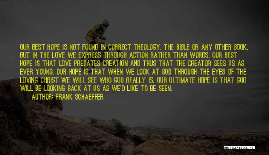 God As Creator Bible Quotes By Frank Schaeffer