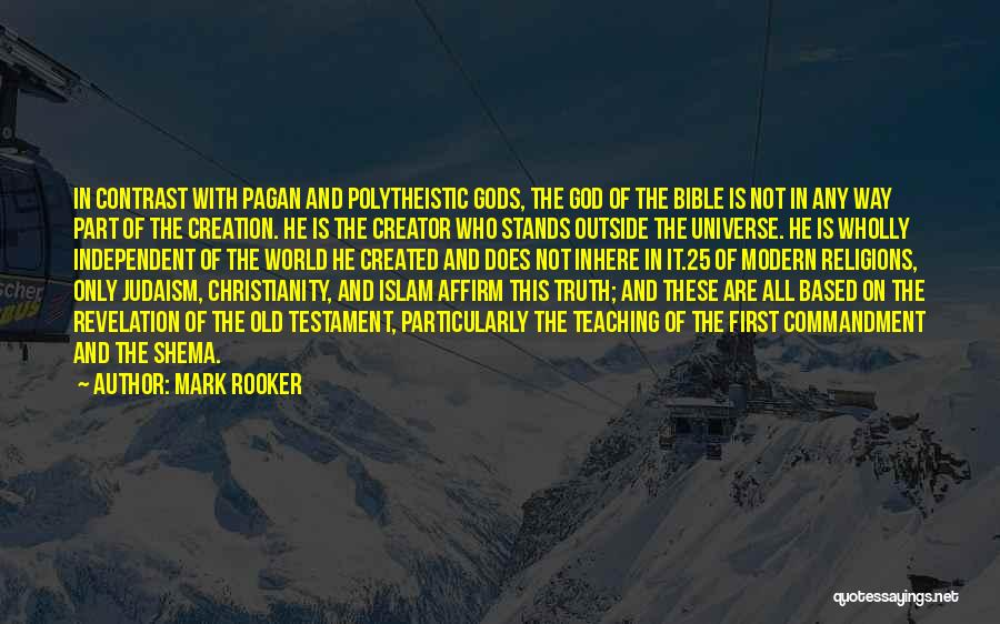 God As Creator Bible Quotes By Mark Rooker