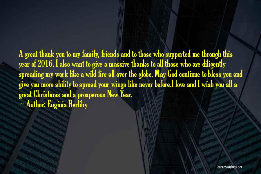 God Bless My Family And Friends Quotes By Euginia Herlihy