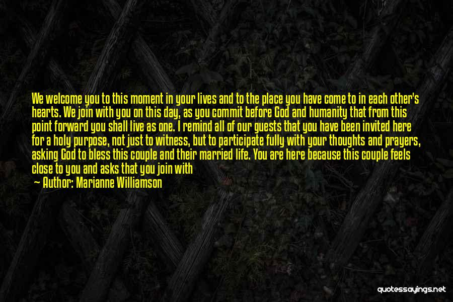 God Bless My Family And Friends Quotes By Marianne Williamson
