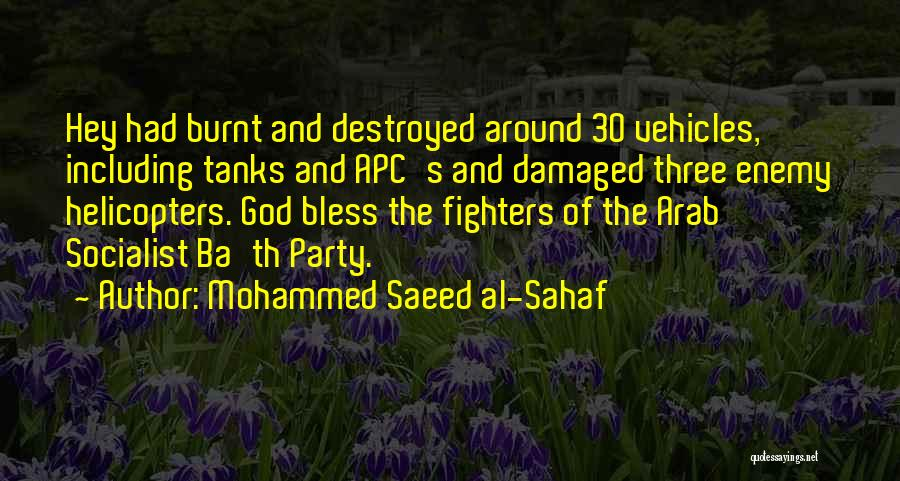 God Bless Our Military Quotes By Mohammed Saeed Al-Sahaf