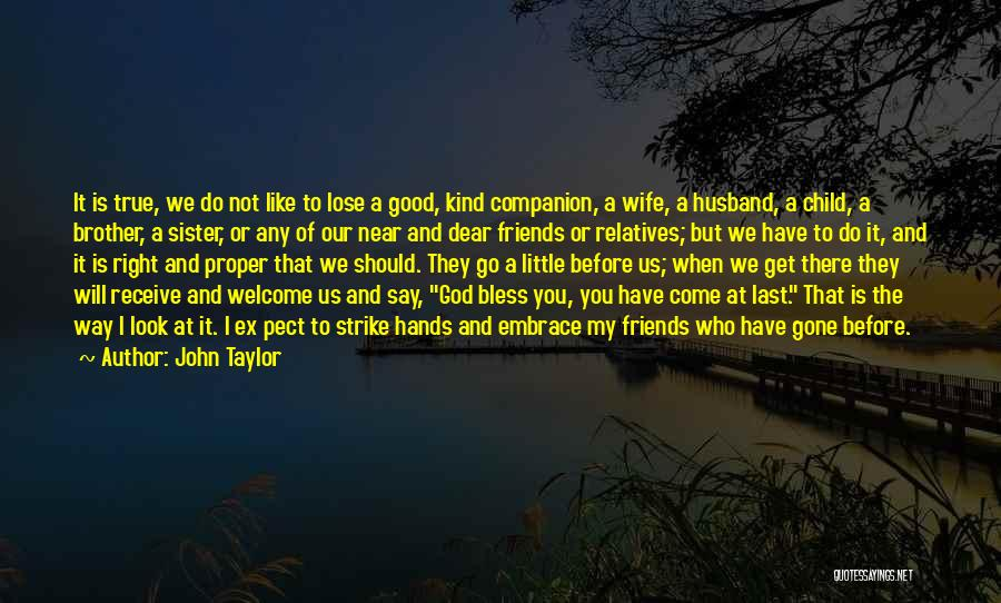 God Bless You My Sister Quotes By John Taylor