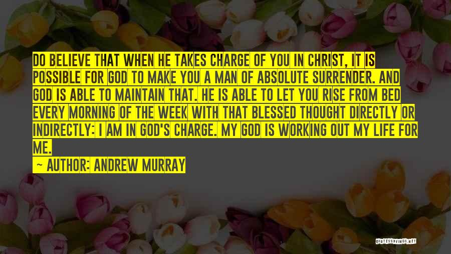 God Blessed Me Quotes By Andrew Murray