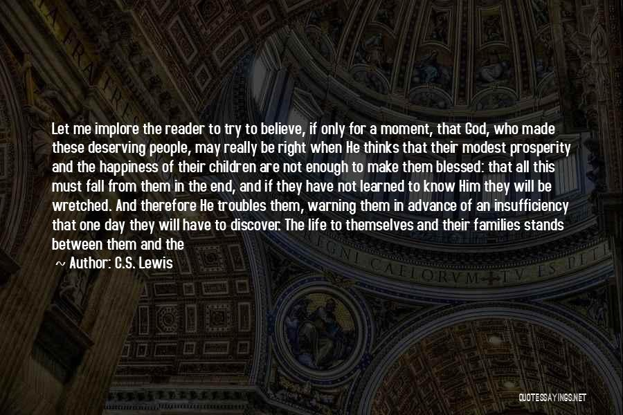 God Blessed Me Quotes By C.S. Lewis