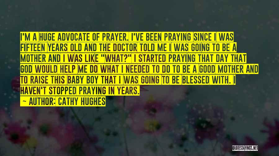 God Blessed Me Quotes By Cathy Hughes