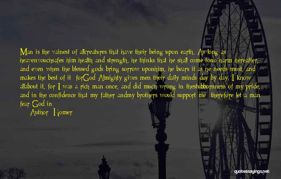 God Blessed Me Quotes By Homer