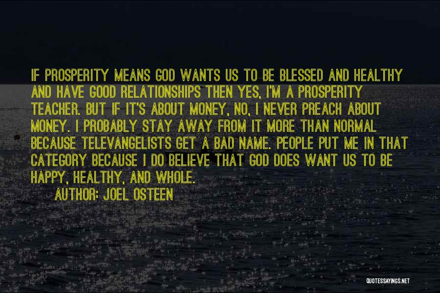 God Blessed Me Quotes By Joel Osteen