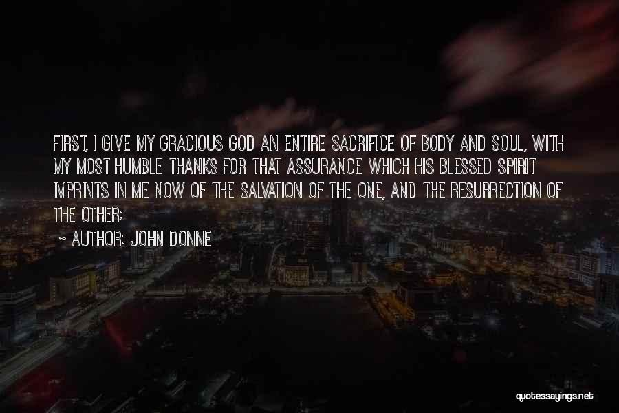 God Blessed Me Quotes By John Donne