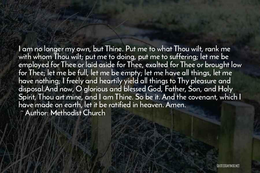God Blessed Me Quotes By Methodist Church