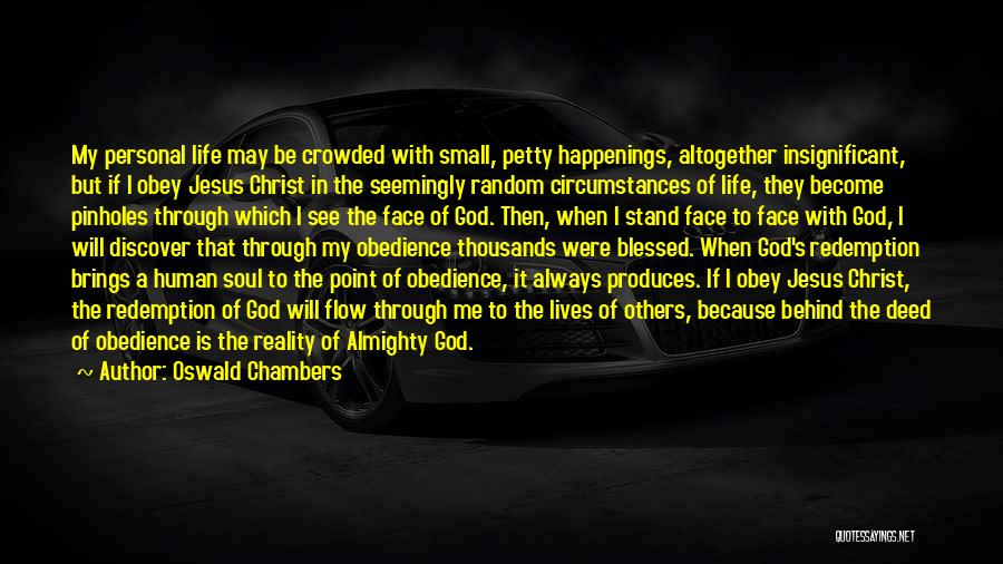God Blessed Me Quotes By Oswald Chambers