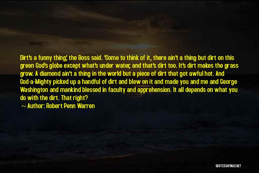 God Blessed Me Quotes By Robert Penn Warren