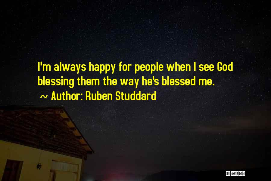 God Blessed Me Quotes By Ruben Studdard