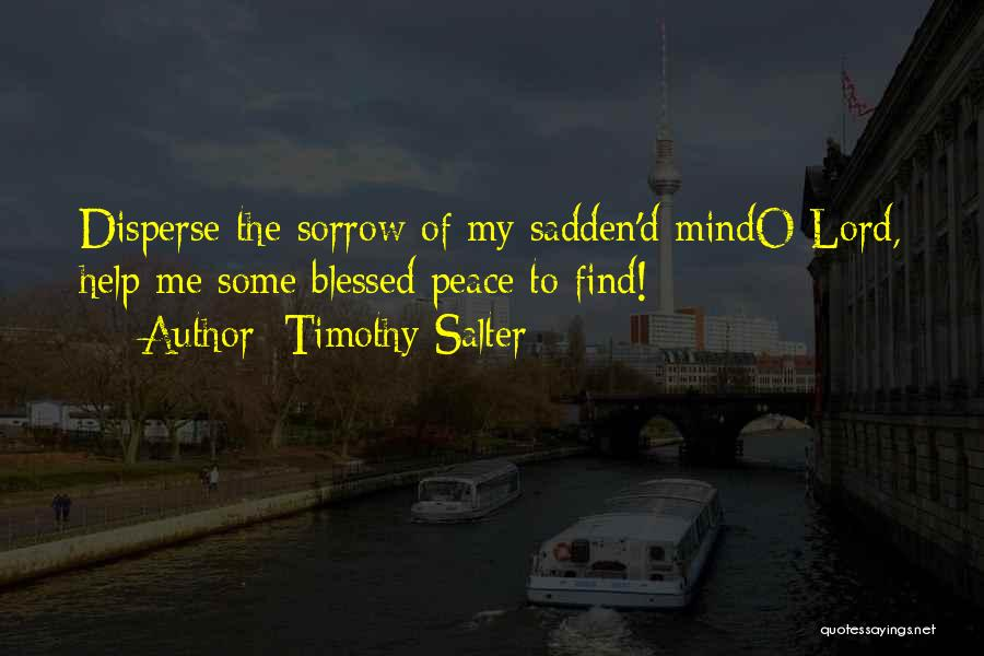 God Blessed Me Quotes By Timothy Salter