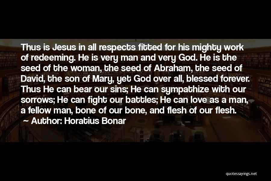 God Blessed Me With A Son Quotes By Horatius Bonar