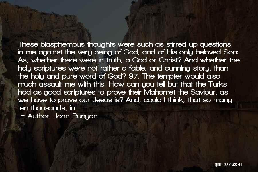 God Blessed Me With A Son Quotes By John Bunyan