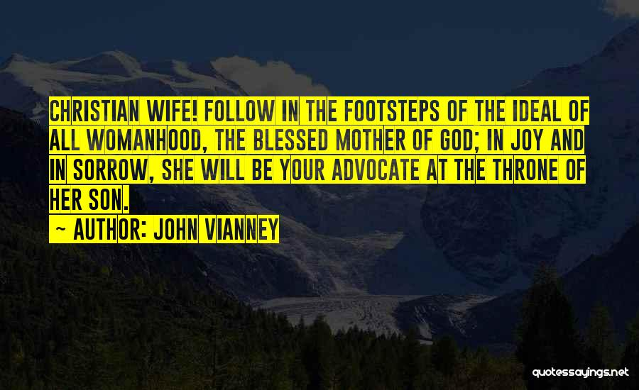 God Blessed Me With A Son Quotes By John Vianney