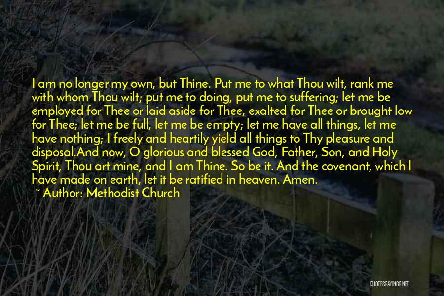 God Blessed Me With A Son Quotes By Methodist Church