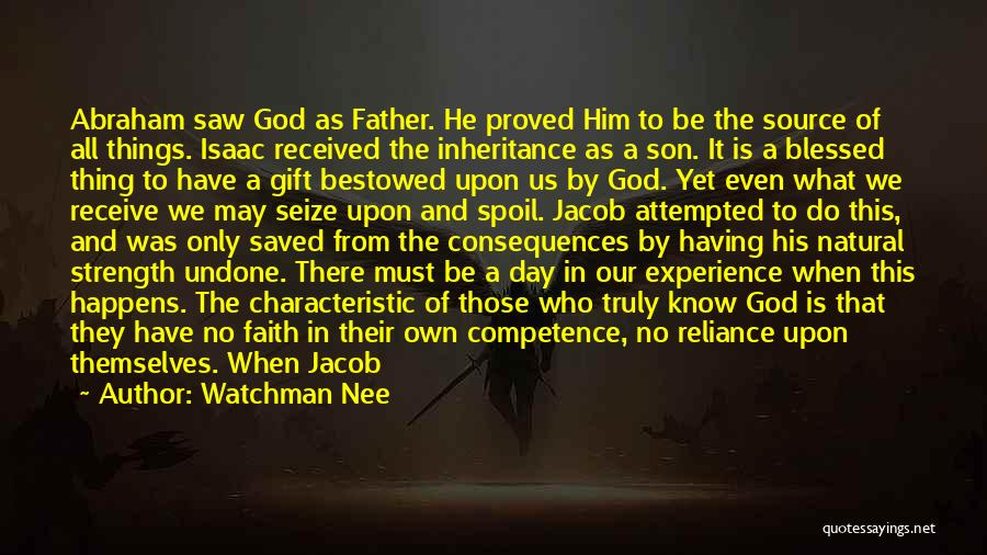 God Blessed Me With A Son Quotes By Watchman Nee