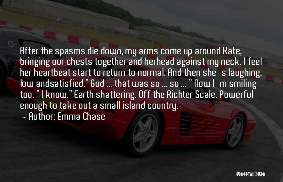 God Bringing Us Together Quotes By Emma Chase